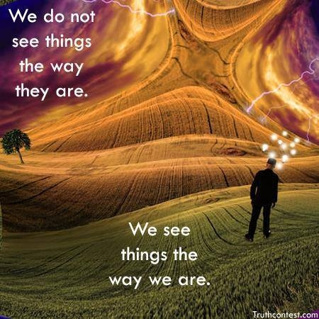 We-do-not-see-things-the-way-they-are-We-see-things-the-way-we-are-Healing-Light-fb